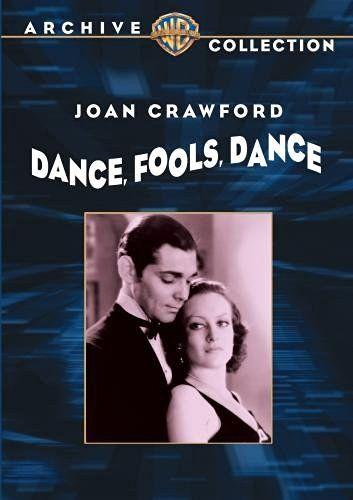 Dance, Fools, Dance…