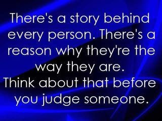 Everyone has a story ... be kind