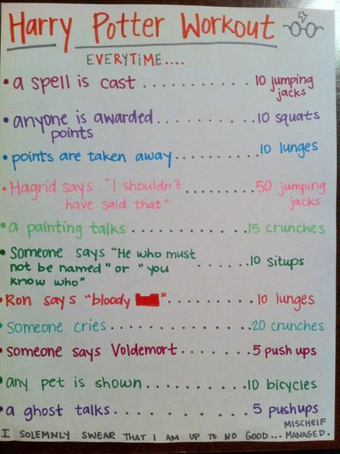 harry potter workout ....if Hana did this EVERYTIME she watched an HP movie she would be in GREAT! Shape....yes she watches them THAT! Often.  :)