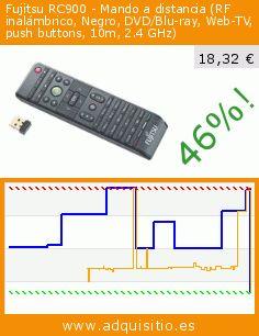 Fujitsu RC900 - Mando a distancia (RF inalámbrico, Negro, DVD/Blu-ray, Web-TV, push buttons, 10m, 2.4 GHz) (Accesorio). Baja 46%! Precio actual 18,32 €, el precio anterior fue de 33,85 €. http://www.adquisitio.es/fujitsu/rc900-mando-distancia