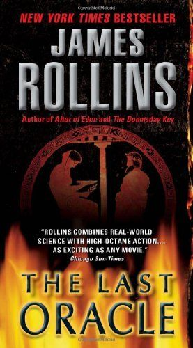 The Last Oracle: A Sigma Force Novel by James Rollins | LibraryThing