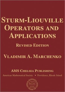 Sturm-Liouville operators and applications / Vladimir A. Marchenko. (2011). Máis información: http://www.ams.org/publications/authors/books/postpub/chel-373