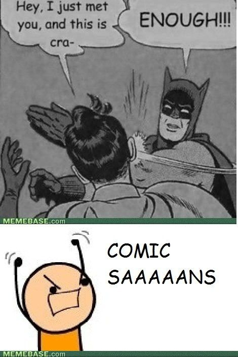 CURSE YOU COMIC SANS!!! CANCER OF THE INTERNET!!