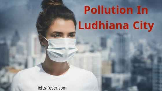 Describe A Place You Visited That Has Been Affected By Pollution Pollution Ielts Cue Cards