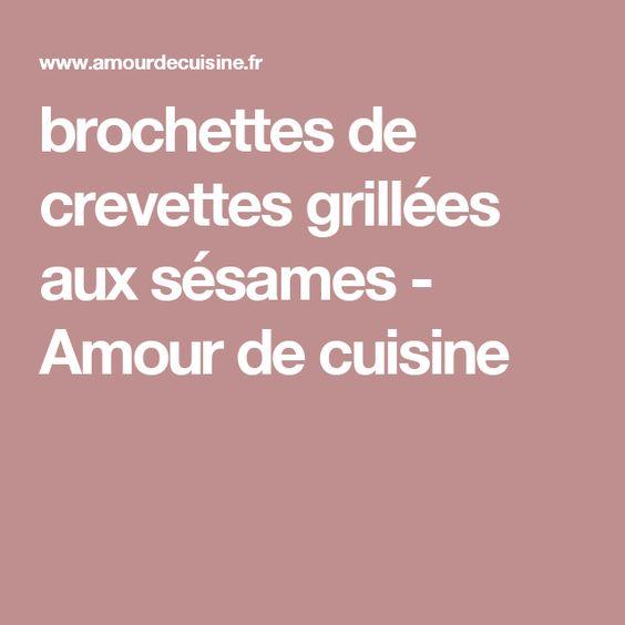 brochettes de crevettes grillées aux sésames - Amour de cuisine