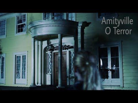 Filme Hd Amytiville O Terror Lancamento 2018 Dublado Youtube Filmes Hd Filmes Terror