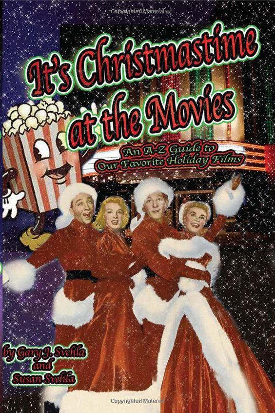 It's Christmas Time at the Movies : Gary J. Svehla, Susan Svehla: Books
