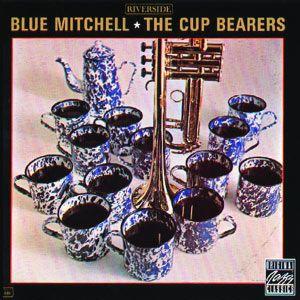 "BLUE MITCHELL: "" the cup bearers "" ( fantasy records ) personnel: Blue Mitchell - trumpet Junior Cook - tenor saxophone Cedar Walton - piano Gene Taylor - bass Roy Brooks - drums http://www.qobuz.com/fr-fr/album/the-cup-bearers-blue-mitchell/0002521867972"