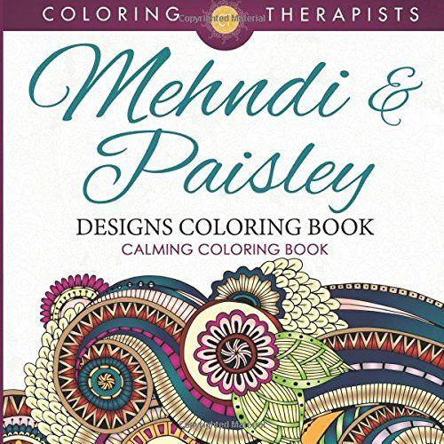 mehndi paisley designs coloring book calming coloring https - Paisley Designs Coloring Book