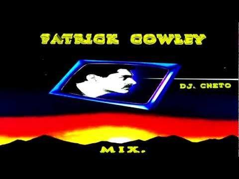 THE BEST OF PATRICK COWLEY - (MIX. HI-NRG).