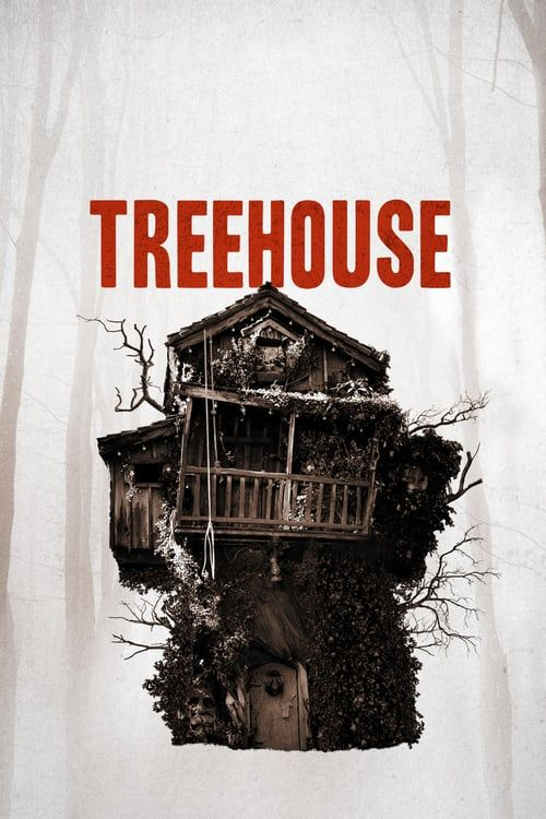 Watch Movie Into The Dark Treehouse Tree House Top Horror Movies Scary Movies