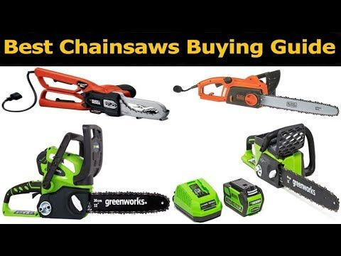 Best Battery Chainsaw 2021 Top 5 Best Chainsaws In 2018Which Is The Best ChainsawsBest