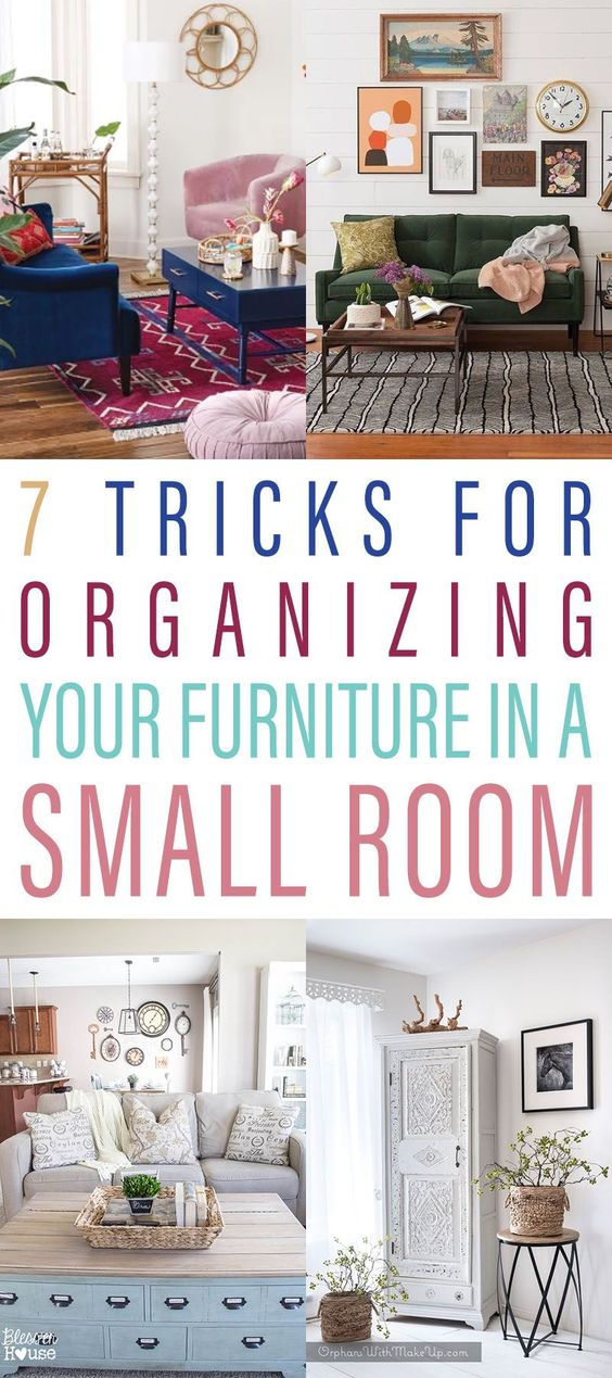 7 Tricks For Organizing Your Furniture In A Small Living Room Decorating Small Spaces Living Room Small Living Room Furniture Small Space Living Room