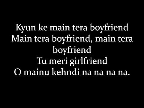 Lyrics Main Tera Boyfriend Full Song Lyrical Video Arijit Singh Raabta Hd Youtube Songs For Boyfriend Songs Lyrics