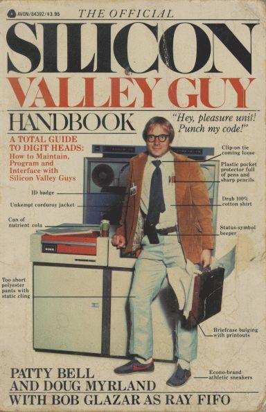 The Official Silicon Valley Guy Handbook!