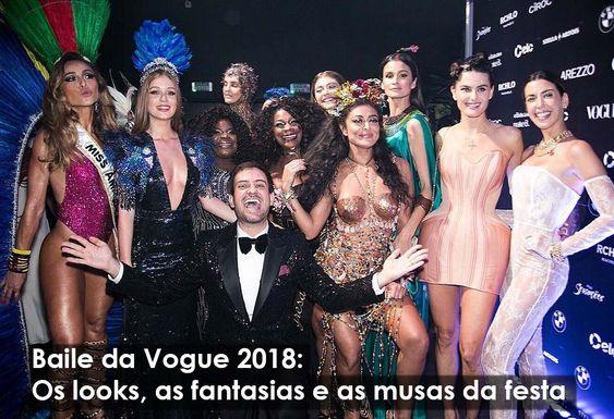 #BailedaVogue2018: Os looks, as fantasias e as musas da festa!