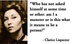 For more information about Clarice Lispector: http://www.Dailyliteraryquote.com/dlq-literature-magazine/  Courtesy of http://www.DailyLiteraryQuote.com.  More quotes and social literary discussions at CulturalBook.com