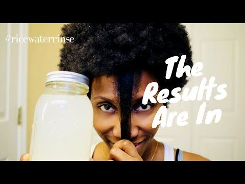 The Results Are In Rice Water Rinse Update 4b 4c Natural Hair