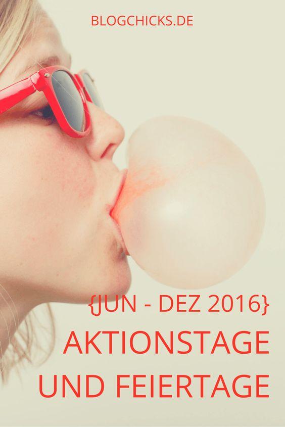 Lade dir jetzt die Liste der Aktionstage und Feiertage bis Ende 2016 runter I www.blogchicks.de