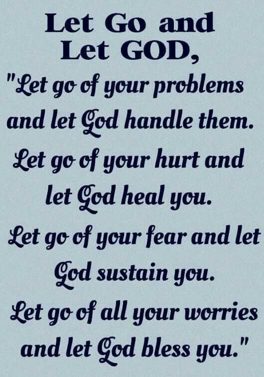 Let God and let go | Spiritual | Quotes about god, Bible ...