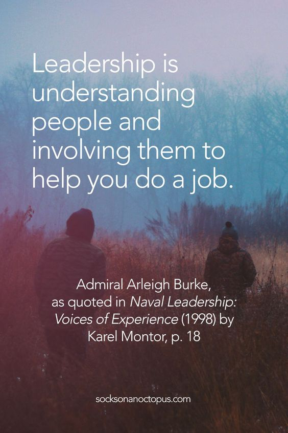 Quote Of The Day February 9, 2015 - Leadership is understanding people and involving them to help you do a job. — Admiral Arleigh Burke, as quoted in Naval Leadership: Voices of Experience (1998) by Karel Montor, p. 18 - #quote #quoteoftheday #quotes #qotd #leadership #life #business #military #people #communication