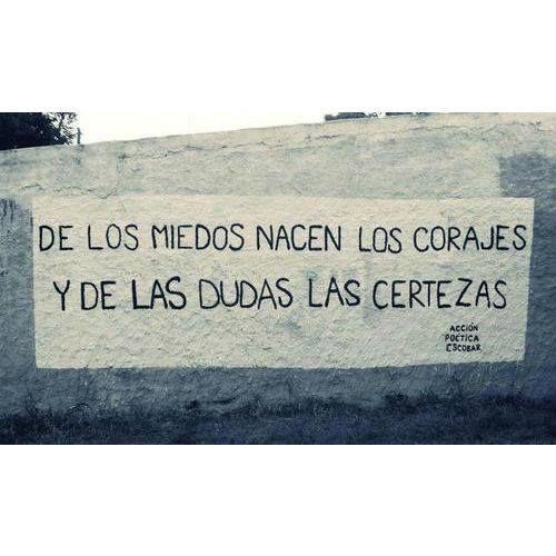 #Coraje #Certeza