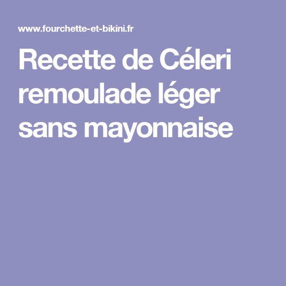 Recette de Céleri remoulade léger sans mayonnaise