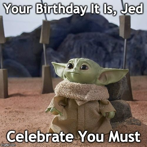 Birthday Memes Gifs Imgflip Star Wars Happy Birthday Birthday Birthday Gif
