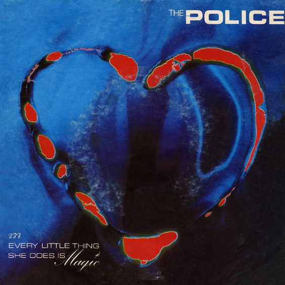 The Police – Every Little Thing She Does Is Magic (single cover art)