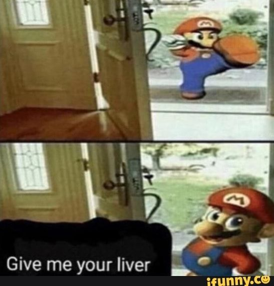 Give Yourliver B K Ifunny Funny Memes Stupid Memes Edgy Memes