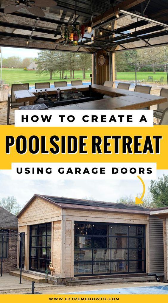Outdoor Space Idea Using Garage Doors In 2020 Outdoor Projects Garage Doors Poolside