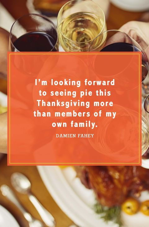 Funny Thanksgiving Quotes To Get All Your Guests Laughing Thanksgiving Quotes Thanksgiving Quotes Funny Funny Thanksgiving