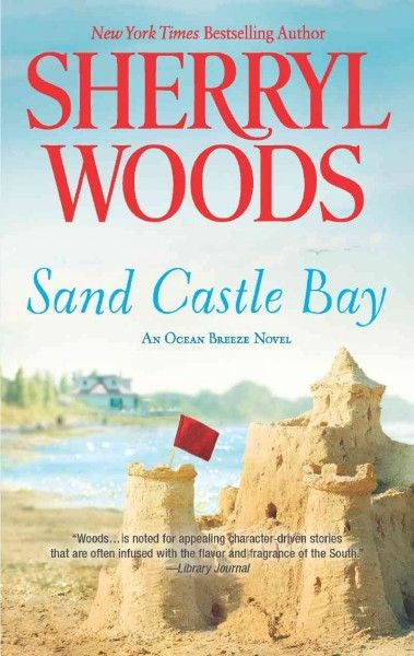 Sand Castle Bay: An Ocean Breeze Novel (Sherryl Woods)