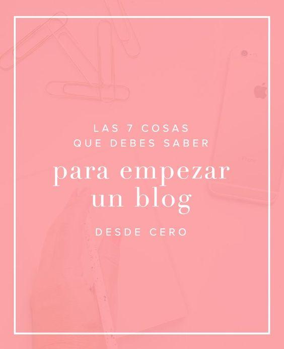 Si estás a punto de embarcarte en el apasionante mundo del blogging, no dejes de anotar las 7 cosas que debes saber para empezar un blog desde cero