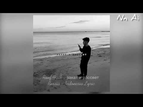 Rauf Faik Zakat I Rassvet Russia Indonesia Lyric Youtube Original Song Lyrics News Songs