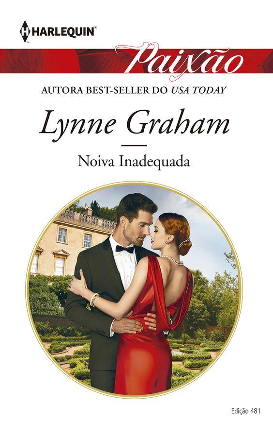"""Harlequin Paixão: """"Noiva Inadequada"""", de Lynne Graham.:"""
