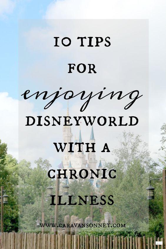 10 Tips for Enjoying Disneyworld with a Chronic Illness #chronicillness #chronicpain #caravansonnet #disney