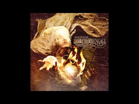 Killswitch Engage - Always I am with you always, from darkness to light, till the morning, I am with you always, from life until death takes me