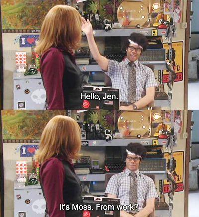 Hello, Jen! It's Moss... from work?