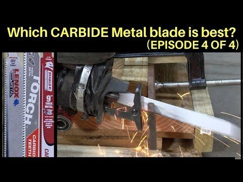 1 Which Carbide Thick Metal Sawzall Blade Is Best Let S Find Out Youtube Sawzall Blades Blade Metal
