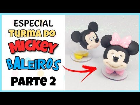 Baleiro Do Mickey E Da Minnie Em Biscuit Parte 2 Especial Da