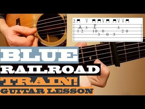 Blue Railroad Train Tony Rice Intermediate Guitar Lesson With Tab Youtube Guitar Lessons Lesson Guitar Scales