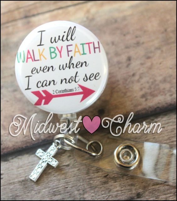 Walk by Faith... Retractable Badge holder..1.5 inches new size