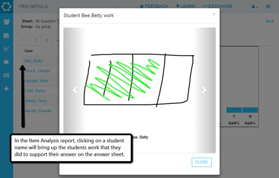 How do I view the students' work when I am looking at data? Click Analysis, Item Breakdown, then click on the students name.