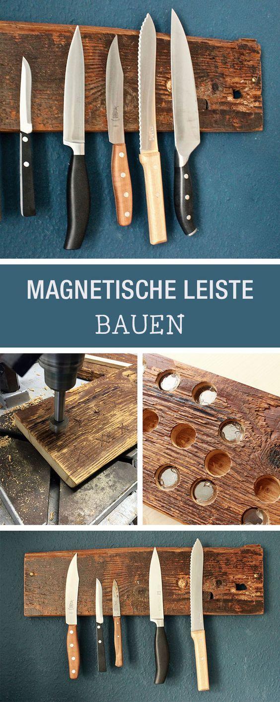 DIY-Anleitung: Magnetische Messerleiste aus Holz selber bauen via ...