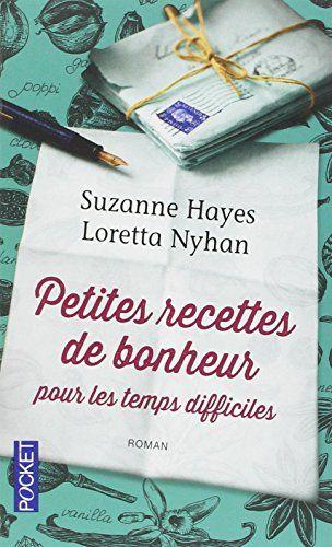 Petites Recettes de bonheur pour les temps difficiles de Suzanne HAYES http://www.amazon.fr/dp/2266256335/ref=cm_sw_r_pi_dp_VYEXvb08H3WXT