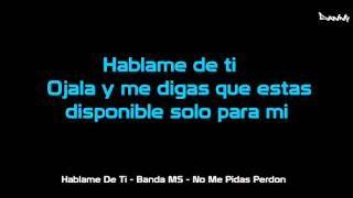 BANDA MS - HABLAME DE TI (VIDEO OFICIAL) - YouTube