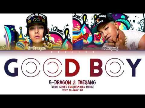 Gd X Taeyang Good Boy Lyrics Color Coded Han Rom Eng Youtube Taeyang Lyrics Yg Entertainment