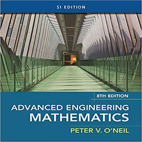 Solution Manual For Advanced Engineering Mathematics Si 8th Edition By O Neil Mathematics Math Methods Engineering