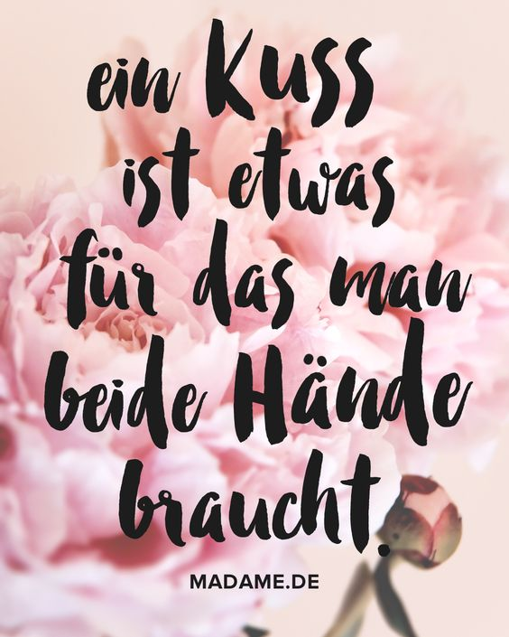Schöner Spruch für den Tag des Kusses!